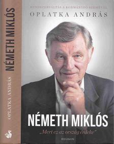 Oplatka András - Németh Miklós [antikvár]