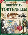 Iván Katalin - szerk. - Füles Bookazine: Hihetetlen történelem