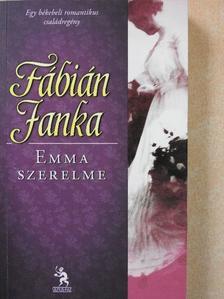 Fábián Janka - Emma szerelme [antikvár]
