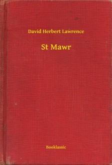 DAVID HERBERT LAWRENCE - St Mawr [eKönyv: epub, mobi]
