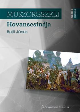 Bojti János - Muszorgszkij Hovanscsinája
