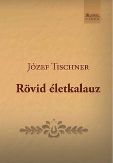Józef Tischner - Rövid életkalauz