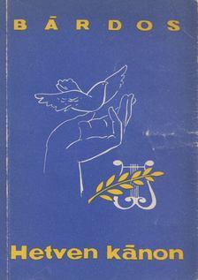 BÁRDOS LAJOS - Hetven kánon [antikvár]