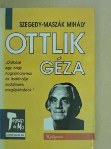 Szegedy-Maszák Mihály - Ottlik Géza [antikvár]