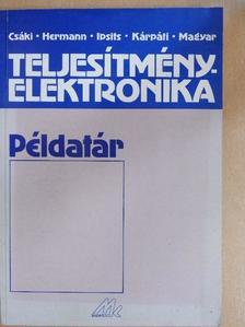 Csáki Frigyes - Teljesítményelektronika példatár [antikvár]