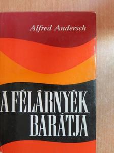 Alfred Andersch - A félárnyék barátja [antikvár]