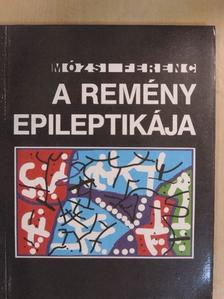 Mózsi Ferenc - A remény epileptikája [antikvár]
