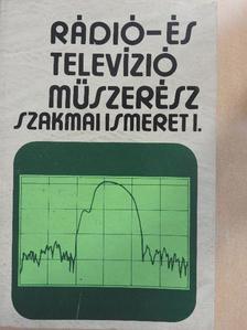 Mező Béla - Rádió- és televízióműszerész szakmai ismeret I. (töredék) [antikvár]