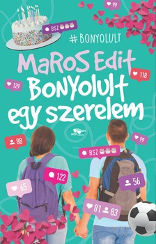 MAROS EDIT - Bonyolult egy szerelem [eKönyv: epub, mobi]