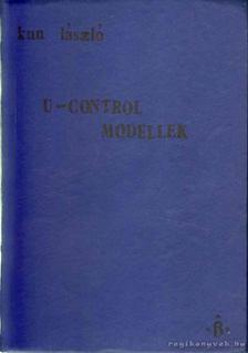 Kun László - U-Controll modellek [antikvár]