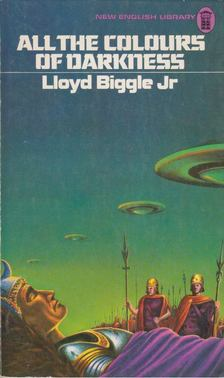 Biggle, Lloyd Jr. - All the Colours of Darkness [antikvár]