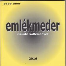 Papp Tibor - Emlékmeder [antikvár]