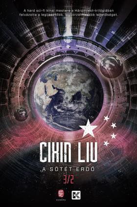 CIXIN, LIU - A háromtest-trilógia II. A sötét erdő