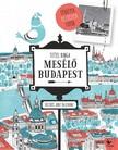 TITTEL KINGA - Mesélő Budapest - Térképek, rejtélyek, fotók [eKönyv: epub, mobi]