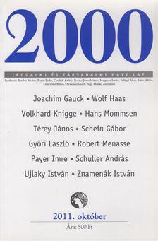 Szüts Miklós - 2000 Irodalmi és Társadalmi havi lap 2011. október [antikvár]