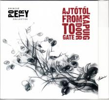 GRECSÓ POETRY COLLECTIVE - AJTÓTÓL KAPUIG CD GRECSÓ POETRY COLLECTIVE