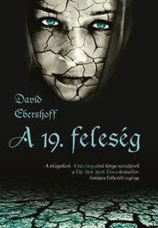 DAVID EBERSHOFF - A 19. feleség [antikvár]