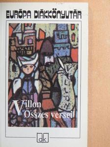 Francois Villon - Villon összes versei [antikvár]