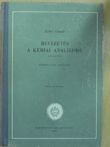 Erdey László - Bevezetés a kémiai analízisbe II. [antikvár]