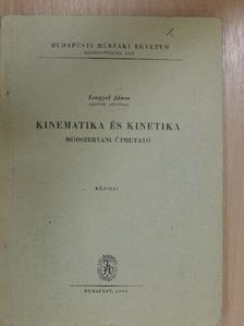 Lengyel János - Kinematika és kinetika [antikvár]