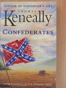 Thomas Keneally - Confederates [antikvár]