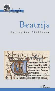 A kísérő tanulmányokat és a jegyzeteket írta Daróczi Anikó é - Beatrijs. Egy apáca története