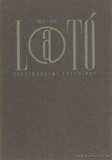 KOVÁCS ANDRÁS FERENC - Látó 2001/7. július [antikvár]