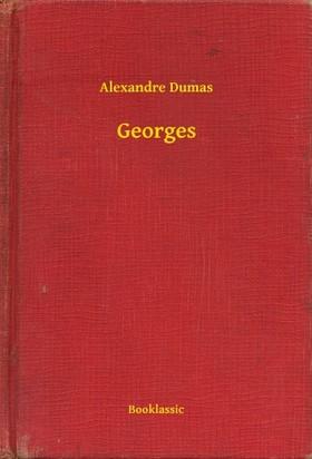 Alexandre DUMAS - Georges [eKönyv: epub, mobi]