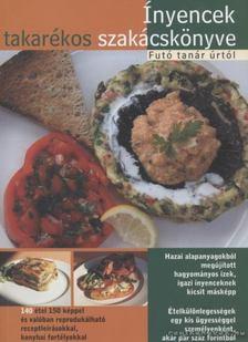 Futó Tamás - Ínyencek takarékos szakácskönyve [antikvár]