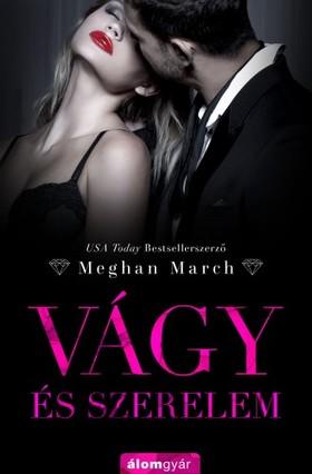 Meghan March - Vágy és szerelem - Vágy trilógia 3. [eKönyv: epub, mobi]