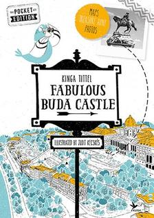 TITTEL KINGA - Fabulous Buda Castle - English Pocket Edition