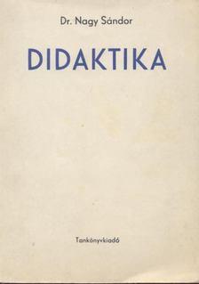 Nagy Sándor - Didaktika [antikvár]