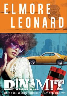 Elmore Leonard - Dinamit [antikvár]