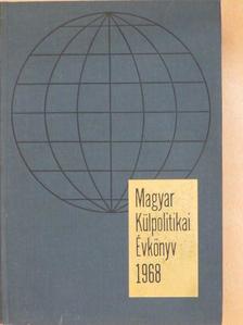 Dr. Biró József - Magyar Külpolitikai Évkönyv 1968. [antikvár]