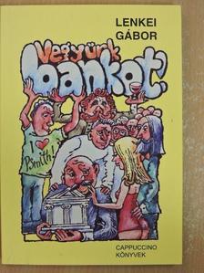 Lenkei Gábor - Vegyünk bankot! [antikvár]