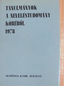 Bábosik István - Tanulmányok a neveléstudomány köréből 1978. [antikvár]
