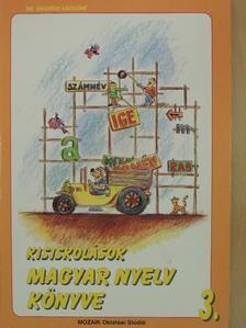 Dr. Galgóczi Lászlóné - Kisiskolások magyar nyelv könyve 3. [antikvár]