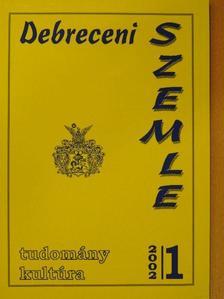 Bakó Endre - Debreceni szemle 2002. március [antikvár]