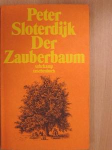 Peter Sloterdijk - Der Zauberbaum [antikvár]
