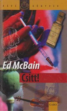 Ed McBain - Csitt! [antikvár]