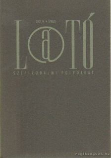 KOVÁCS ANDRÁS FERENC - Látó 2001/4. április [antikvár]