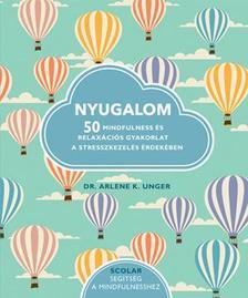 Dr. Arlene K. Unger - Nyugalom
