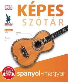 P. Márkus Katalin (szerk.) - Képes szótár spanyol-magyar (audio alkalmazással)