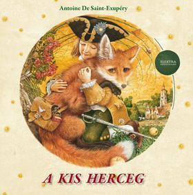 ANTOINE DE SAINT-EXUPÉRY - Antoine de Saint-Exupéry: A kis herceg