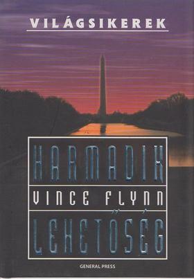 Vince Flynn - Harmadik lehetőség [antikvár]