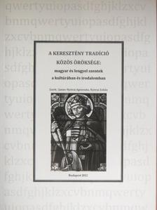 Bajcsy Lajos - A keresztény tradíció közös öröksége: magyar és lengyel szentek a kultúrában és irodalomban [antikvár]