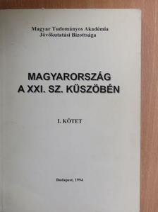 Andorka Rudolf - Magyarország a XXI. sz. küszöbén I. (töredék) [antikvár]