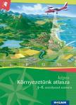 Mészárosné Balogh Ágnes - MS-4103V Képes Környezetünk atlasza 3-6.o.