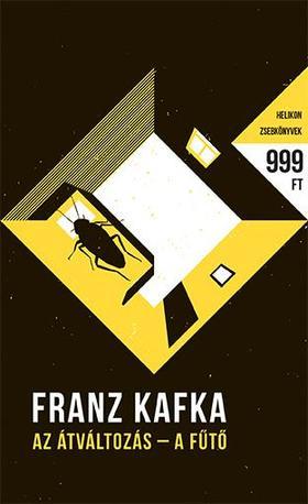 Franz Kafka - Az átváltozás - A fűtő