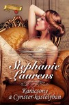 Stephanie Laurens - Karácsony a Cynster-kastélyban (Cynster-történetek 1.)  [eKönyv: epub, mobi]